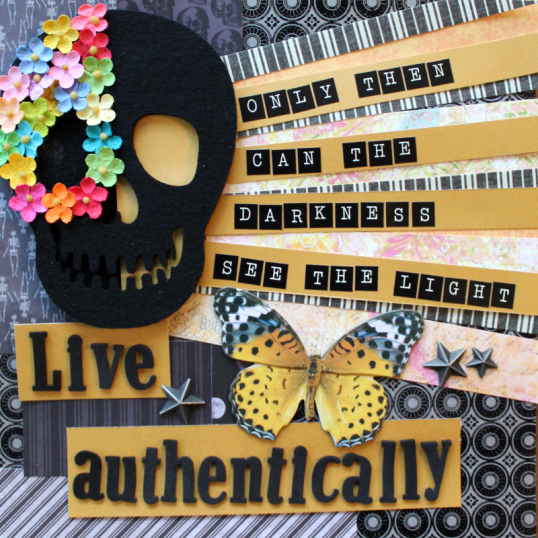 Live authentically - only then can the darkness see the light..png