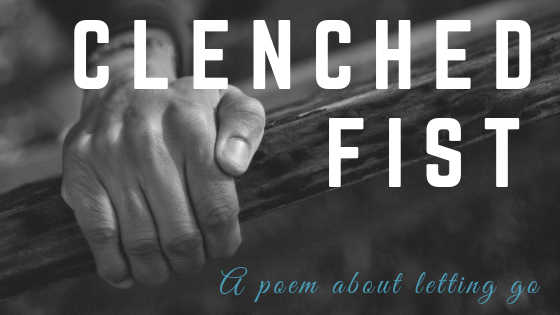 "the words ""Clenched Fist"" over a black and white image of a clenched fist"
