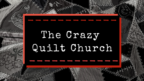 Crazy Quilt Church